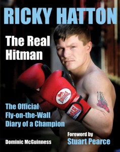 Ricky Hatton – The Real Hitman