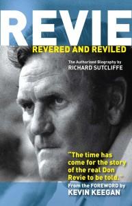 Revie: Revered and Reviled