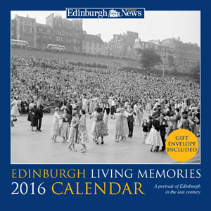 Edinburgh Living Memories Calendar 2016