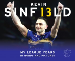 Kevin Sinfield – My League Years