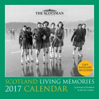 Scotland Living Memories Calendar 2017   £5.99