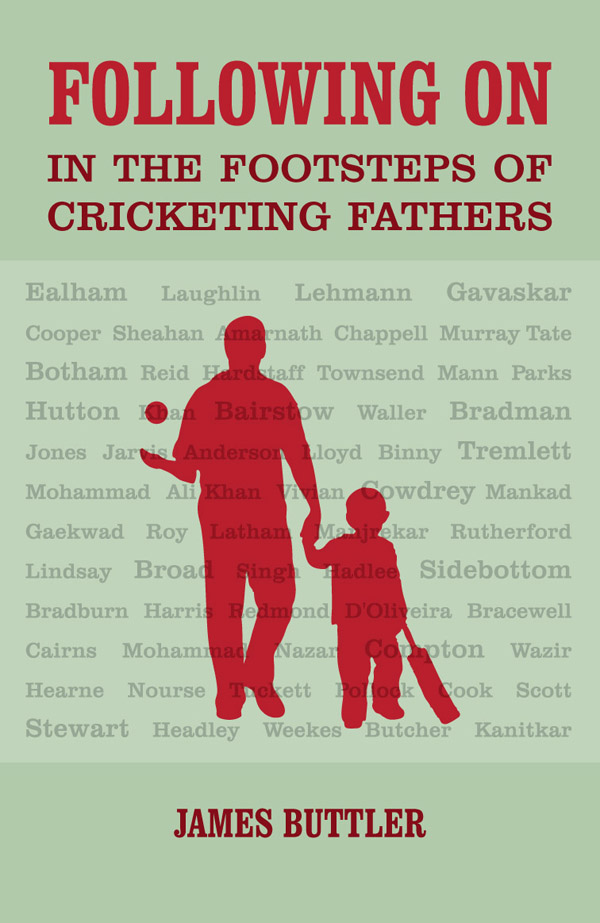 In the footsteps of cricketing fathers