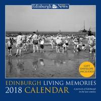 Edinburgh Living Memories Calendar 2018   £5.99