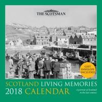 Scotland Living Memories Calendar 2018   £5.99