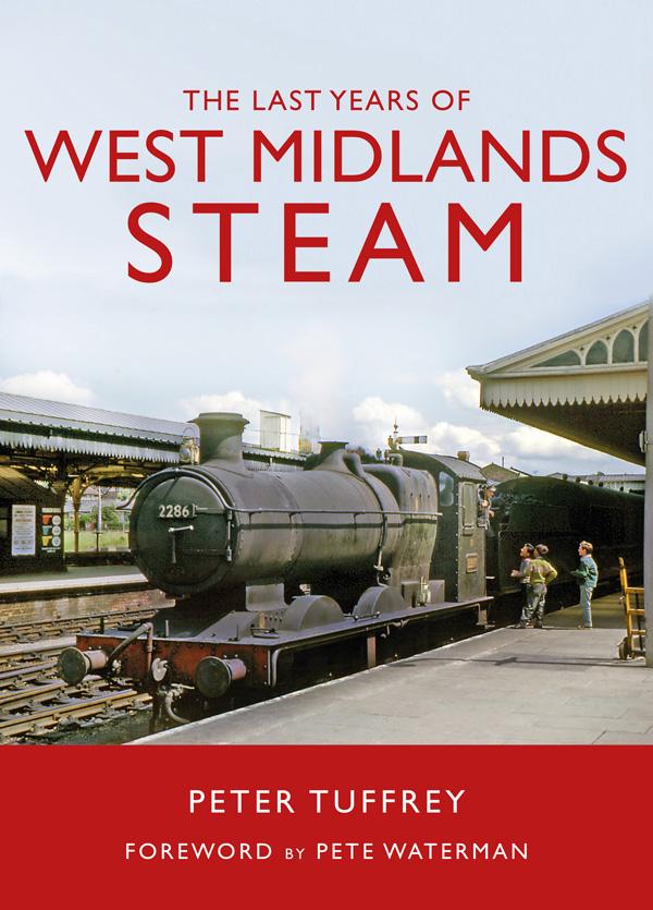 Last Years of West Midlands Steam